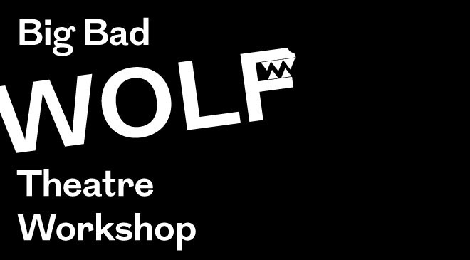 Big Bad Wolf Theatre Workshops
